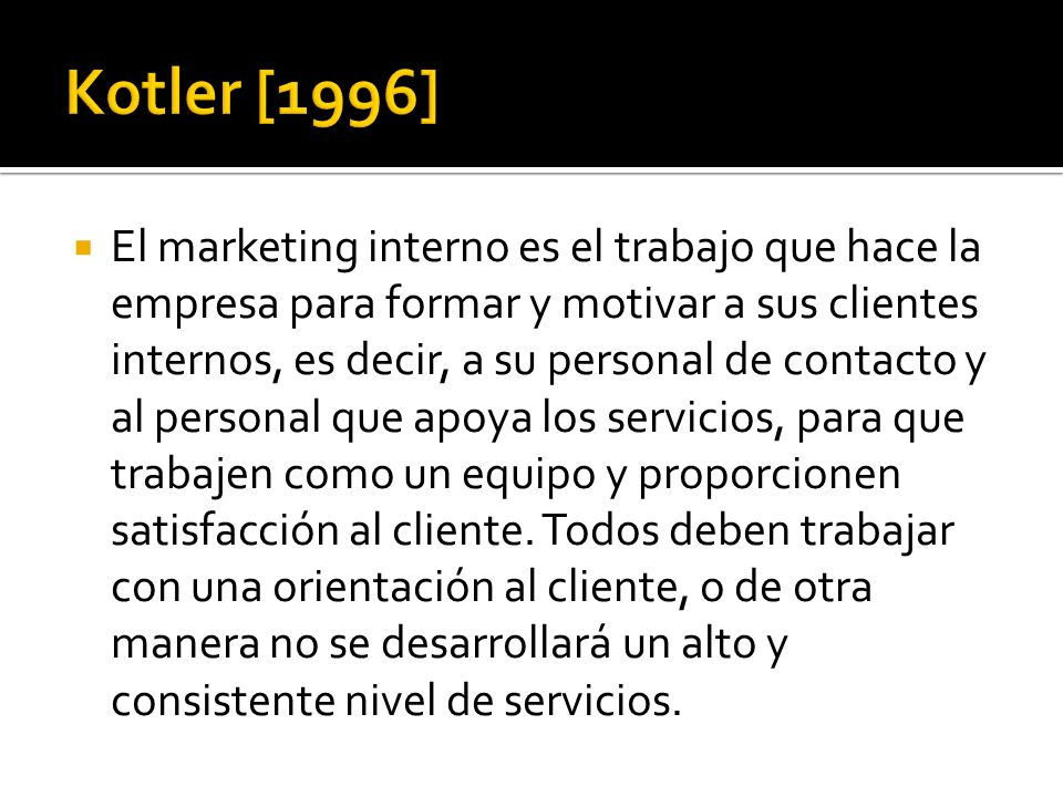 Kotler [1996]